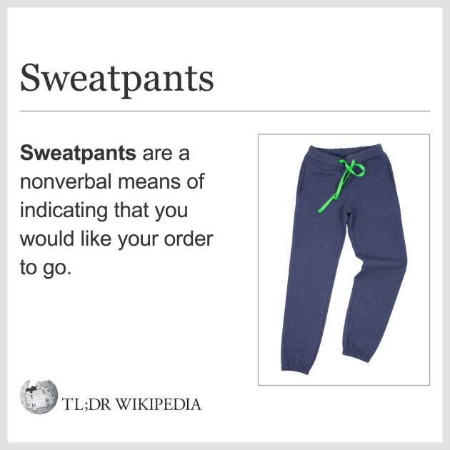 TL;DR Wikipedia Sweatpants